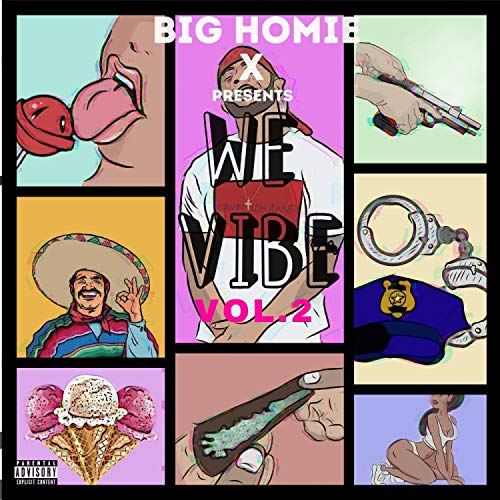 We Vibe, Vol. 2 [Explicit]