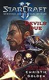 StarCraft II: Devil 039 s Due (English Edition)