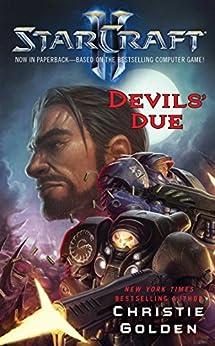 StarCraft II: Devil's Due by [Christie Golden]