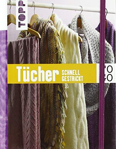 Stricken to go: Tücher: Schnell gestrickt