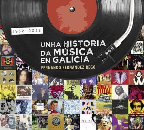 Unha Historia Da Música En Galicia. 1952-2018 (Reportaxe)
