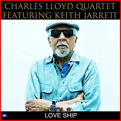 Charles Lloyd Quartet feat. Keith Jarrett