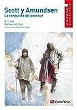 SCOTT Y AMUNDSEN N/C: 000001 (Colección Cucaña Biografías) - 9788431671723