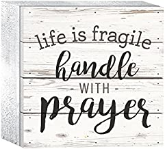 P. Graham Dunn Life is Fragile Handle with Prayer Whitewash 6 x 6 Solid Wood Boxed Pallet Plaque Sign