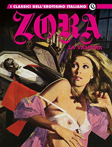 Zora la vampira. I classici dell'erotismo italiano (Vol. 1)