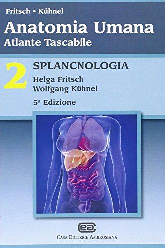 Anatomia umana. Atlante tascabile. Splancnologia (Vol. 2)