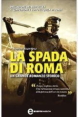La spada di Roma (Macrone e Catone Vol. 3) Formato Kindle