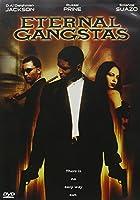 Eternal Gangstas [DVD] [Import]