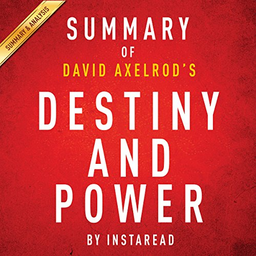 Summary of Destiny and Power by Jon Meacham | Includes Analysis audiobook cover art