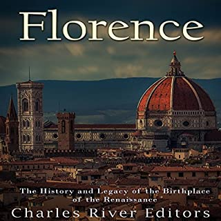 Florence: The History and Legacy of the Birthplace of the Renaissance Titelbild