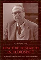 Fracture Research in Retrospect: An anniversary volume in honour of G.R. Irwin's 90th birthday