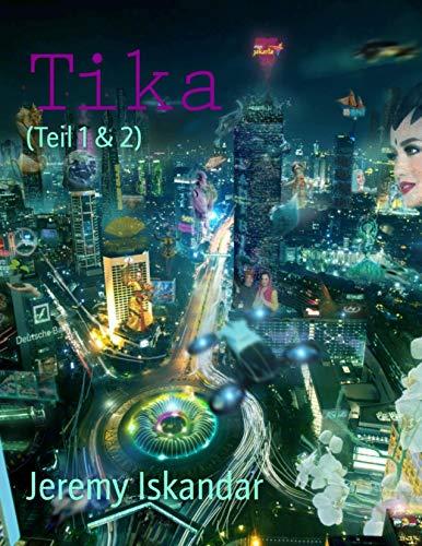 Tika (Teil 1 & 2): Eine Cyberpunk-Geschichte in Indonesien