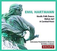 ハルトマン:北欧民俗舞曲/ヘーコン・ヤール/謝肉祭の祝宴