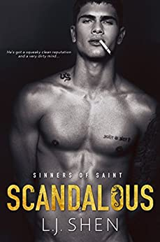 Scandalous (Sinners of Saint Book 4) by [L.J. Shen]
