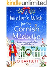 A Winter's Wish For The Cornish Midwife: The perfect winter read from top 10 bestseller Jo Bartlett (The Cornish Midwife Series Book 3)