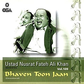 Bhaven Toon Jaan, Vol. 109