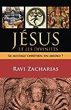 Jésus et les divinités (Jesus Among Other Gods): Le message chrétien, un absolu ?