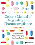 Cobert's Manual Of Drug Safety And Pharmacovigilance (Third Edition): 3rd Edition (English Edition)