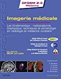 Imagerie médicale - Les fondamentaux : radioanatomie, biophysique, techniques et séméiologie en radiologie et médecine nucléaire (DFGSM2-3 Médecine) - Format Kindle - 18,19 €