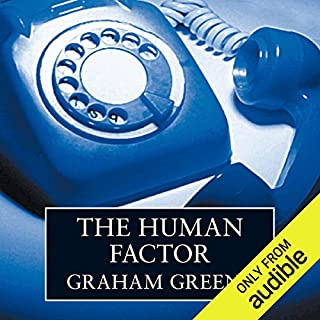 The Human Factor                   By:                                                                                                                                 Graham Greene                               Narrated by:                                                                                                                                 Tim Pigott-Smith                      Length: 9 hrs and 35 mins     177 ratings     Overall 4.5