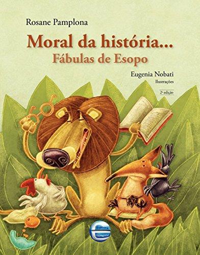 Moral da História...: Fábulas de Esopo