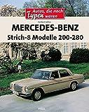 Mercedesbenz Strich 8modelle 200280: Autos, die noch Typen waren