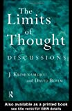 The Limits of Thought: Discussions between J. Krishnamurti and David Bohm - David Bohm