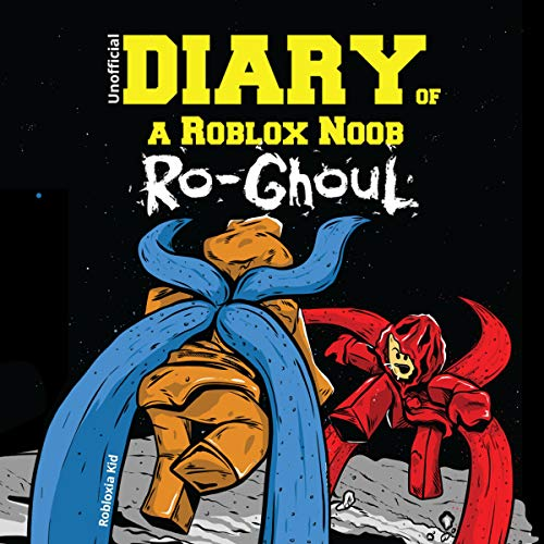 Diary of a Roblox Noob: Ro-Ghoul audiobook cover art