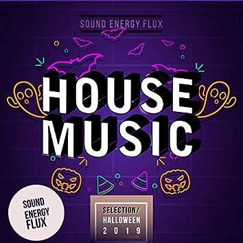 House Music Selection Halloween 2019