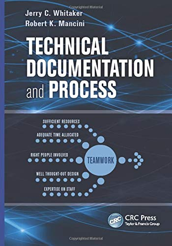 Compare Textbook Prices for Technical Documentation and Process 1 Edition ISBN 9781439861592 by Whitaker, Jerry C.,Mancini, Robert K.