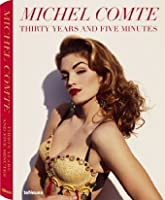 Michel Comte - Thirty Years and Five Minutes by Unknown(2009-09-15)