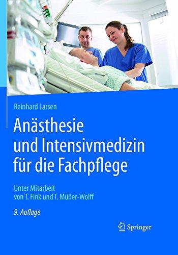 Anästhesie und Intensivmedizin für die Fachpflege