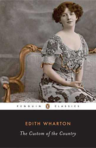 The Custom of the Country (Penguin Classics)