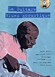 La guitare blues acoustique (1 Livre + 1 CD)