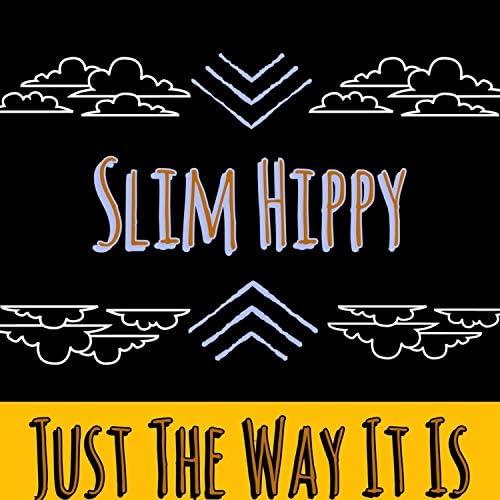 Slim Hippy