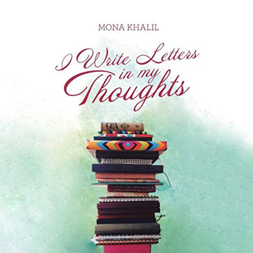 I Write Letters in my Thoughts audiobook cover art