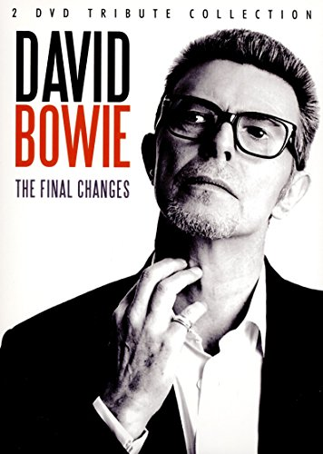 David Bowie: The Final Changes [DVD]