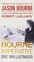 Robert Ludlum's (TM) The Bourne Imperative (Jason Bourne Series, 10)