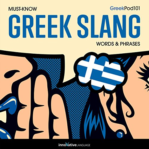 Learn Greek: Must-Know Greek Slang Words & Phrases cover art