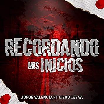 Recordando Mis Inicios (feat. Diego Leyva)