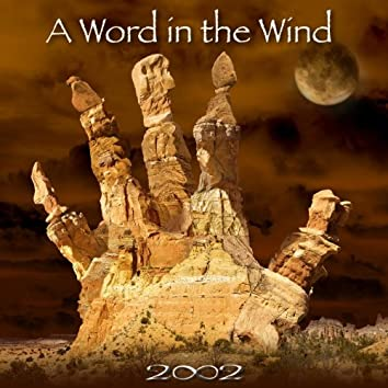 A Word In The Wind