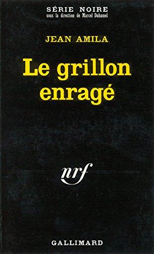 Le grillon enragé (French Edition)