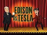 Thomas Alva Edison Vs. Nikola Tesla - Competition Moves Society Forward, Part 1