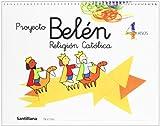 Proyecto Belén, religión católica, Educación Infantil, 4 años - 9788429484861