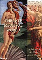 Landmarks of Western Art: The Late Medieval World [DVD] [Import]