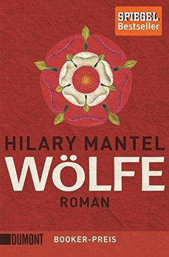 Wölfe: Roman (Tudor-Trilogie, Band 1)