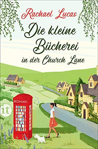 Die kleine Bücherei in der Church Lane: Roman (insel taschenbuch)