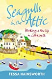 Seagulls in the Attic (English Edition)
