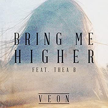 Bring Me Higher (feat. Thea B)