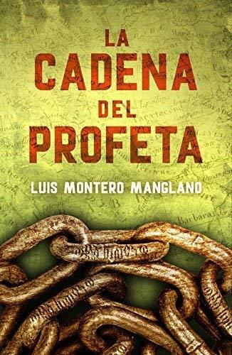 La Cadena Del Profeta (EXITOS) de LUIS MONTERO MANGLANO (4 jun 2015) Tapa blanda